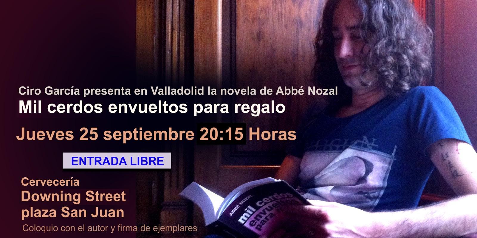 """Presentación de la novela """"Mil cerdos"""" en Valladolid, 2014 Abbé Nozal"""