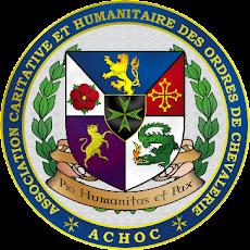 Association Caritative et Humanitaire des Ordres de Chevalerie – ACHOC