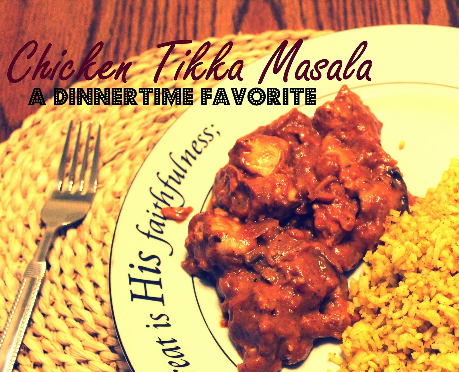 Chicken Tikka Masala using Garam Masala and other spices with curry rice and tortillas