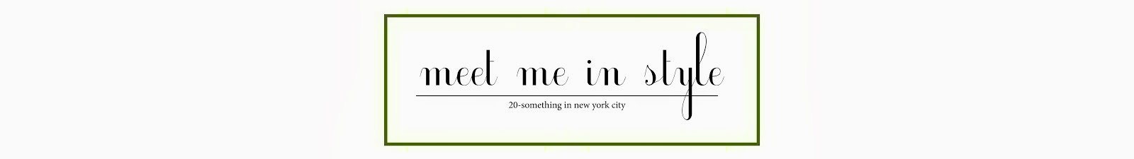 Meet Me In Style