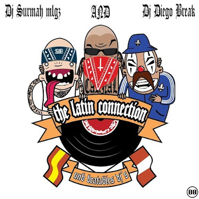DJ Surmah & DJ Diego Break - The Latin Connection Mixtape (2014)