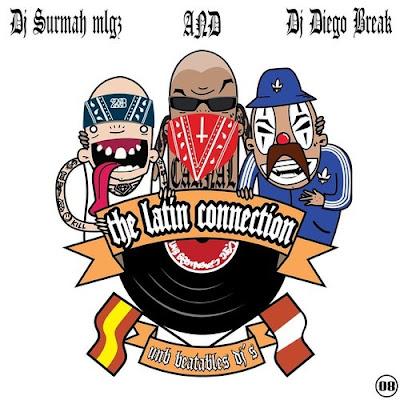 DJ Surmah & DJ Diego Break - The Latin Connection Mixtape (2014)