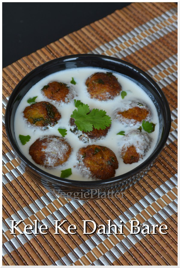 Kele Ke Dahi Bare / Spicy Plantain Dumplings in Yogurt