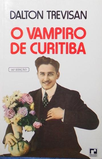 O Vampiro de Curitiba, Dalton Trevisan