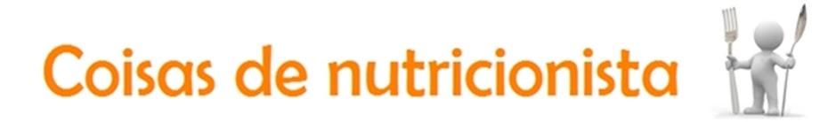 Coisas de nutricionista