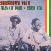 Frankie Paul & cocoa tea - Showdown Vol 8