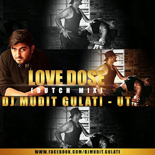 LOVE DOSE DUTCH MIX - DJMUDIT GULATI UNTAG