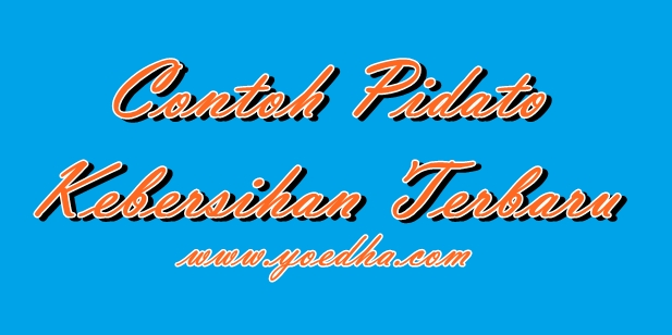 Contoh Pidato Bahasa Jawa Tentang Menjaga Kebersihan
