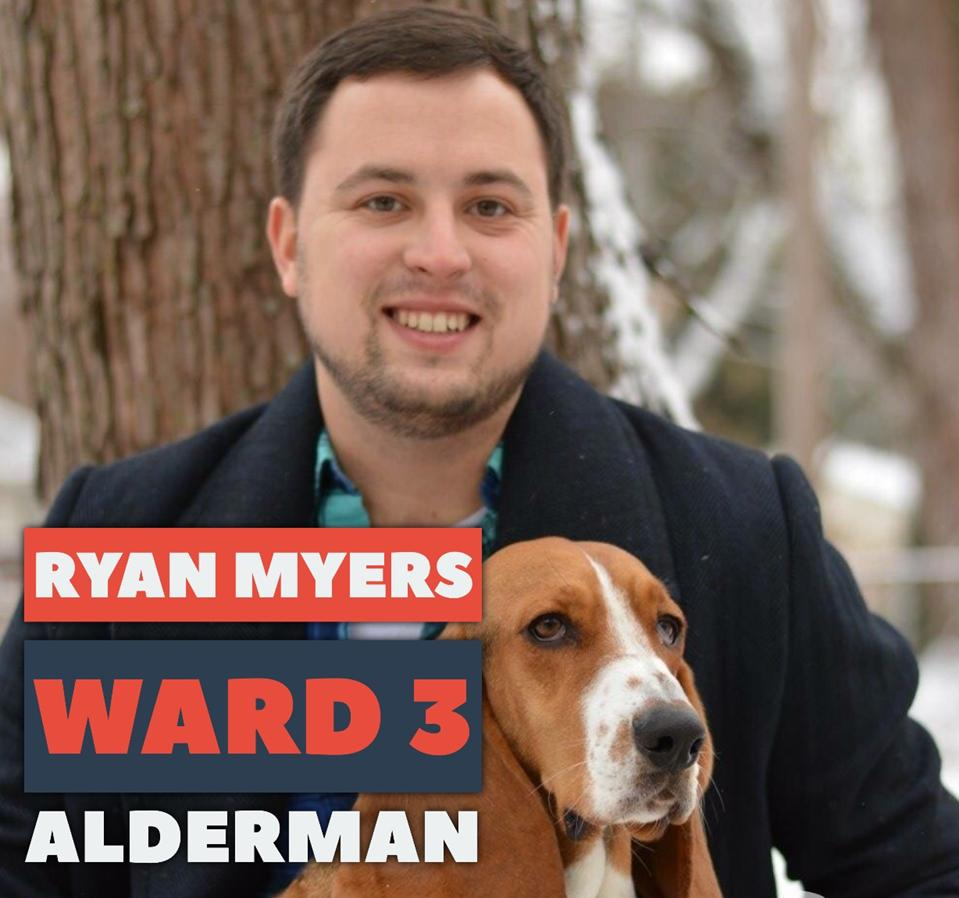 Ryan Myers for Alderman
