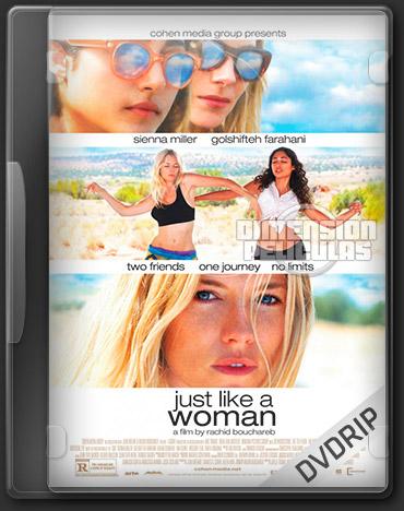 Just Like A Woman (DVDRip Ingles Subtitulada) (2013)