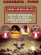 Paco Céspedes, El Nico, Castañeda y López, anunciados en Carabaya, el 04/05.
