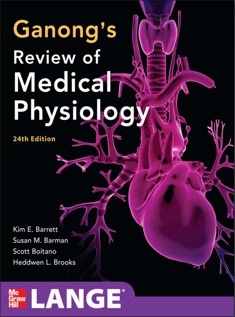 Ganongs Review of Medical Physiology,  24E (2012)