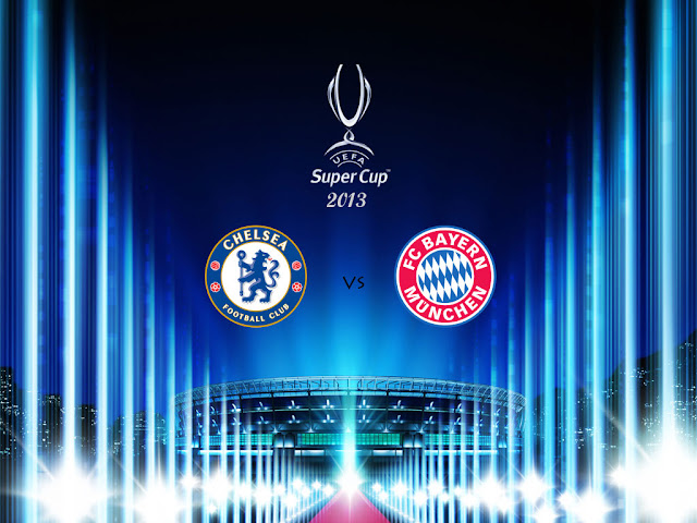 Bayern Munich vs Chelsea UEFA Supercup