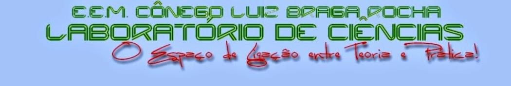 Laboratório de Ciências da E.E.M. Cônego Luiz Braga Rocha