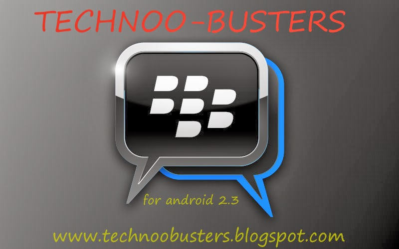 Blackberry Messenger Bbm For Android 23 Gingerbread Technoo Busters