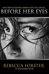 Before Her Eyes (Rebecca Forster)