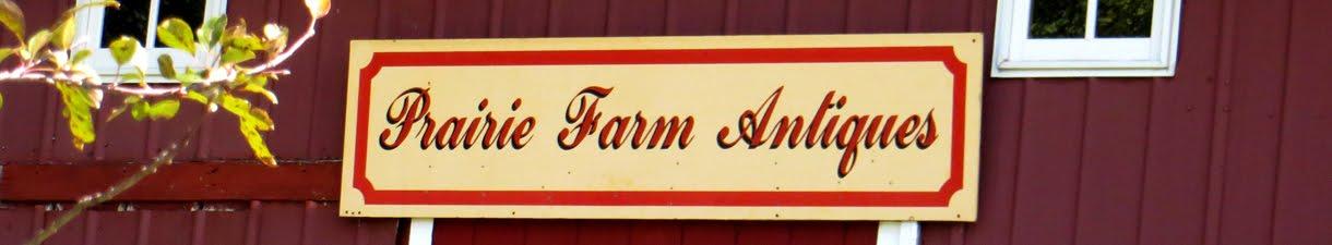 Prairie Farm Antiques and More