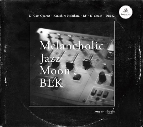 Melancholic Jazz Moon BLK (2011)