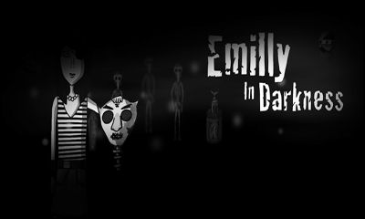 Game Name : Emilly In Darkness