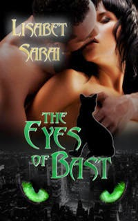 THE EYES OF BAST<br> Lisabet Sarai