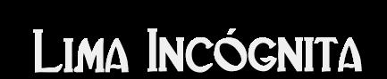 Lima Incógnita