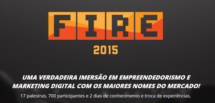 CHEGOU O FIRE 2015! :D