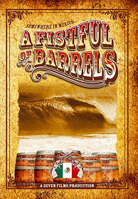 A Fistful of Barrels