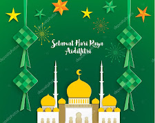 *(3) SELAMAT HARI RAYA AIDIL FITRI TO ALL MY MUSLIM READERS. CHEERS