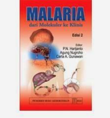 Malaria dari Molekuler ke Klinis Edisi 2 Karangan Harijanto