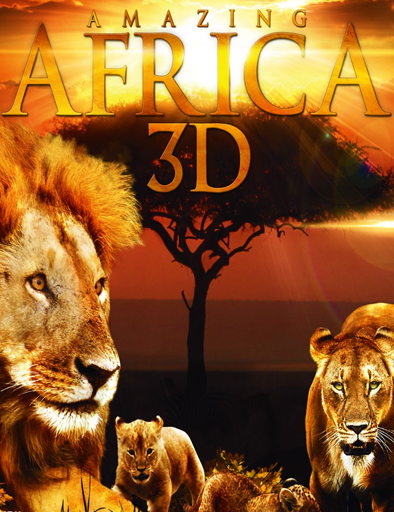 Ver Asombrosa Africa (Amazing Africa 3D) (2013) Online