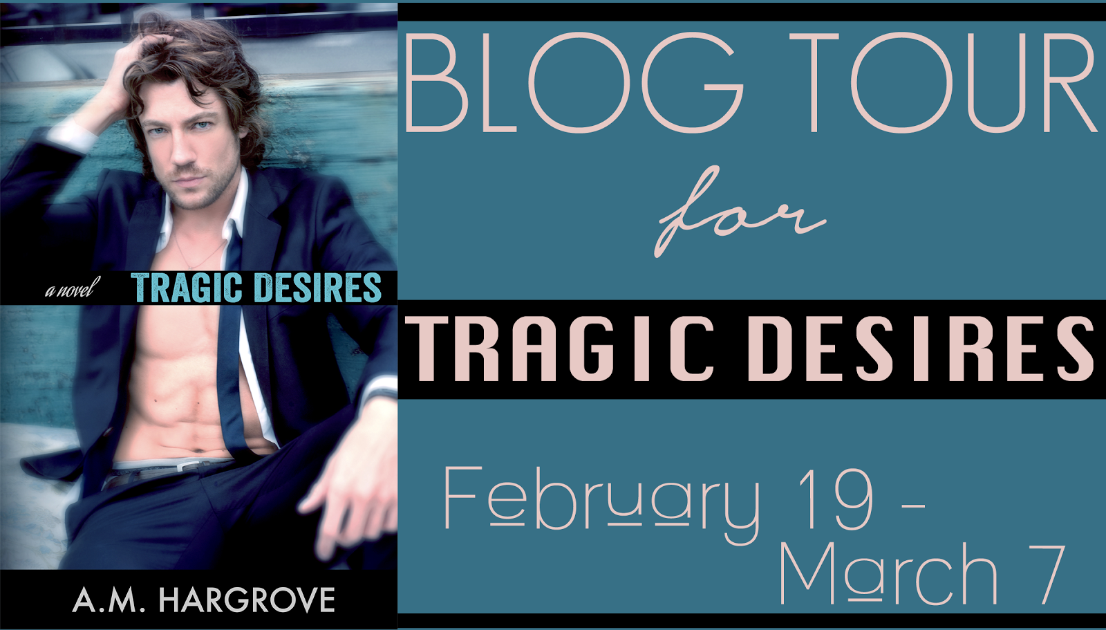 A. M. Hargroves Tragic Desires Blog Tour