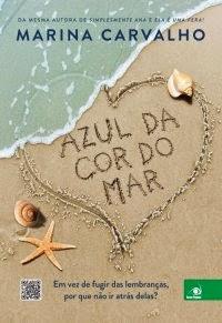 http://www.leituranossa.com.br/2014/04/azul-da-cor-do-mar-marina-carvalho.html