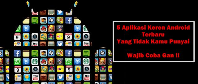 aplikasi keren android terbaru 2015