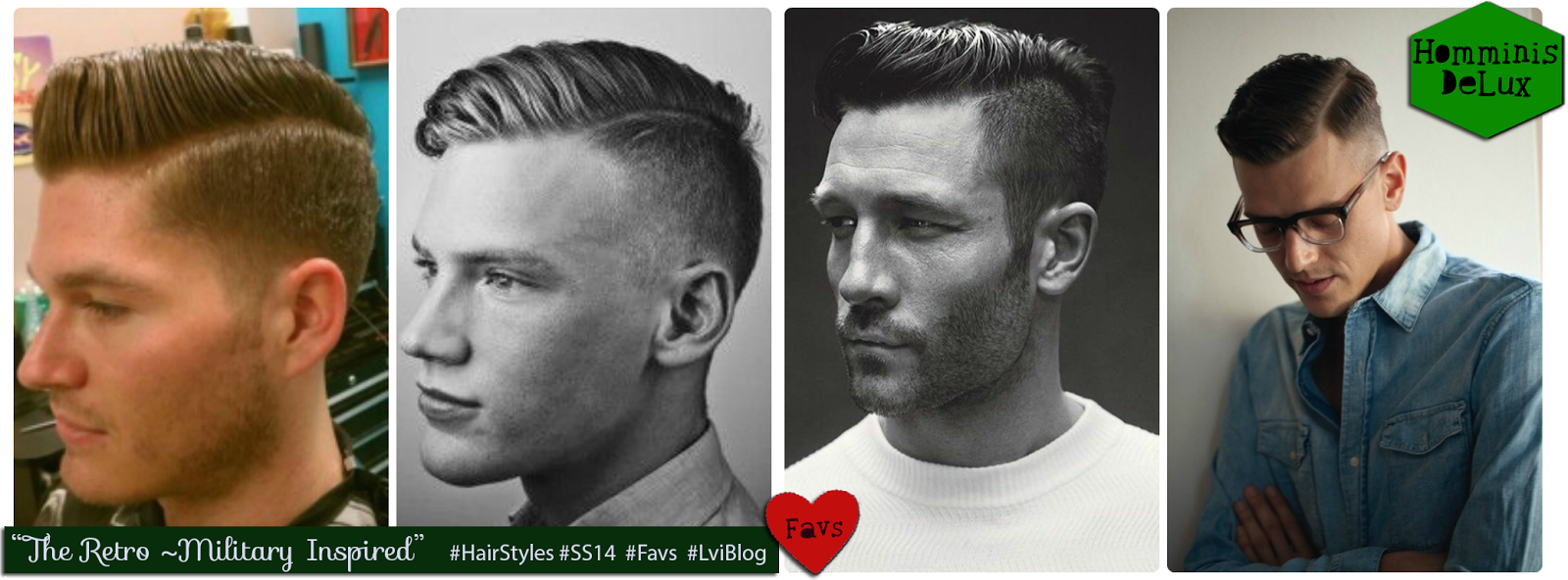 "SS14 HairStyles for Men: ""The Retro- Military Inspired"". L-vi.com by LuceBuona"