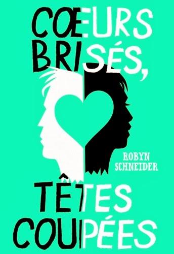 http://lacaverneauxlivresdelaety.blogspot.fr/2014/01/coeurs-brises-tetes-coupees-de-robyn.html