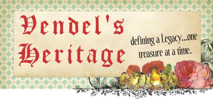 Vendel's Heritage