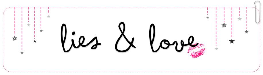 Lies & Love
