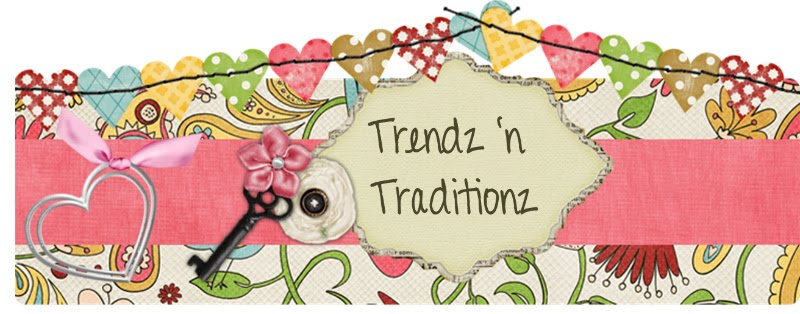 Trendz and Traditionz