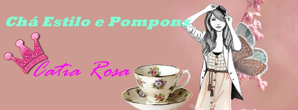 Chá  Estilo  e  Pompons