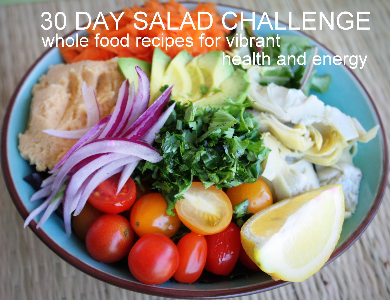 30 day salad challenge e book whole food recipes for vibrant health 30 day salad challenge e book forumfinder Images