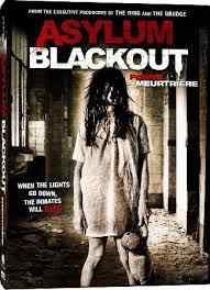 فيلم Asylum Blackout رعب