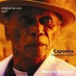 1º CD de capoeira de Mestre Ananias - Original Ao Vivo