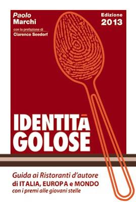 Identità golose - Guida ai Ristoranti di Italia, Europa e Mondo