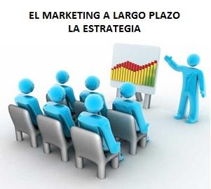 El-Marketing-a-Largo-Plazo
