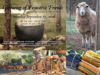 JOIN US!!!!!!  The Gathering of Primitive Friends Show at Notforgotten Farm ~