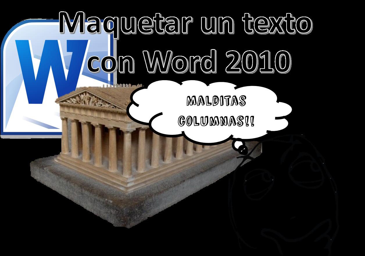 Maquetar un texto en Word 2010