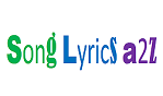 Song Lyrics A2Z