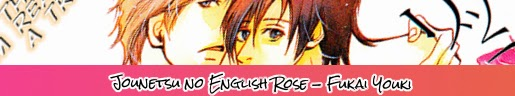 http://ky-fansub.blogspot.com/2015/03/jounetsu-no-english-rose.html