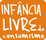 infancia livre de consumismo
