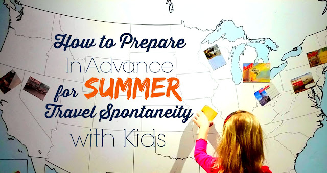 #ad #StaybridgeSuitesWeekends How to Prepare in Advance for Summer Travel Spontaneity with Kids